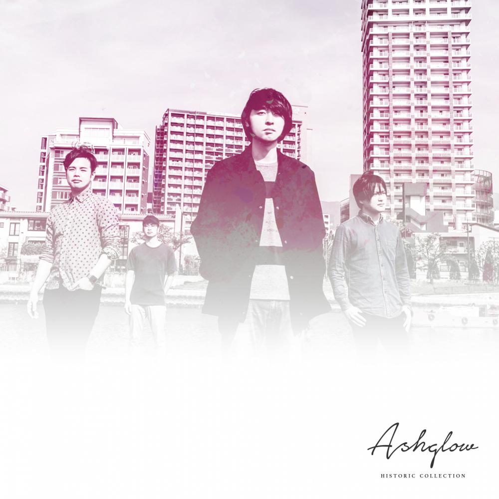 Ashglow (7/2 HISTORIC COLLECTION デジタルリリース)
