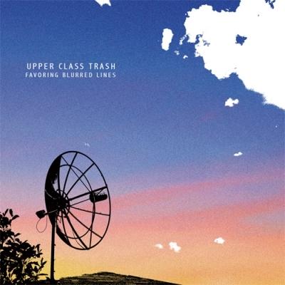UPPER CLASS TRASH