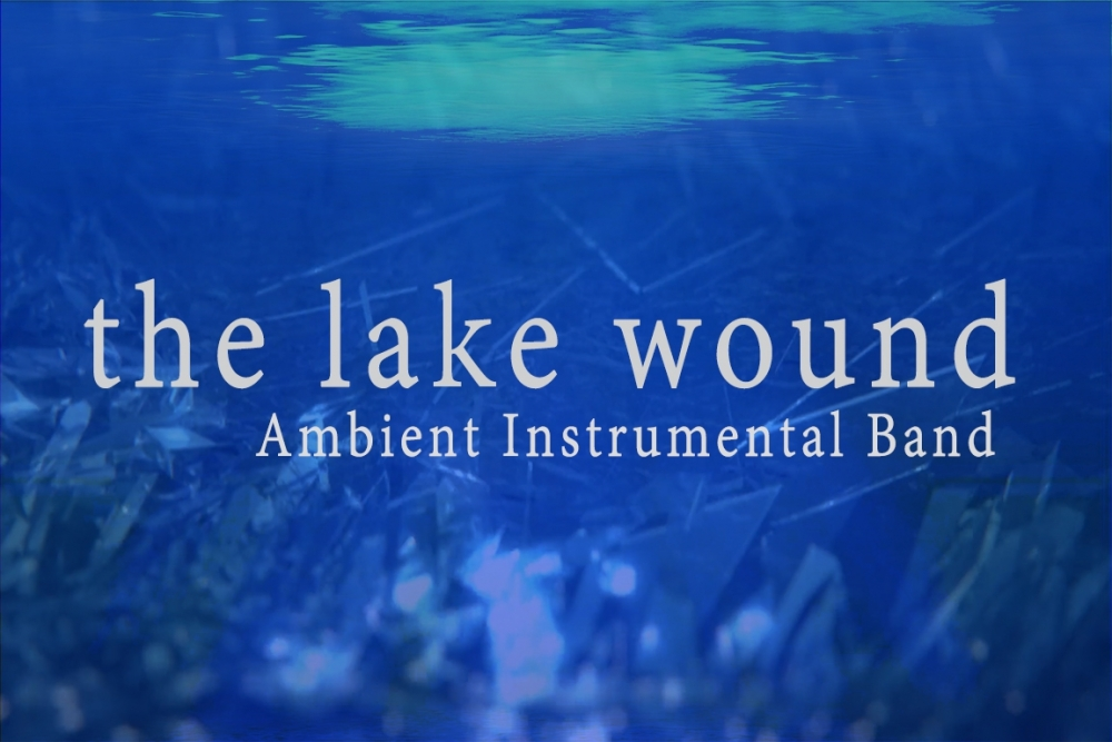 the Lake Wound