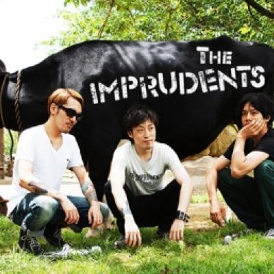 The imprudents | インプルーデンツ