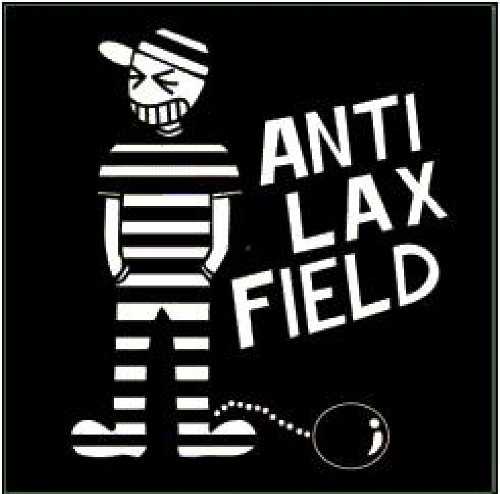 ANTI LAX FIELD