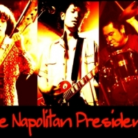 THE NAPOLITAN PRESIDNETS