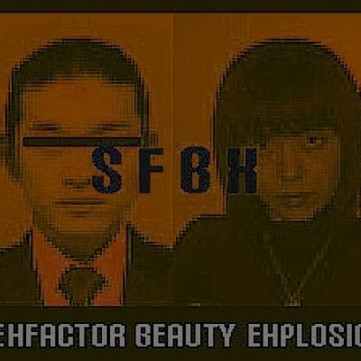 SFBX  ( SEXFACTOR BEAUTY EXPLOSION )