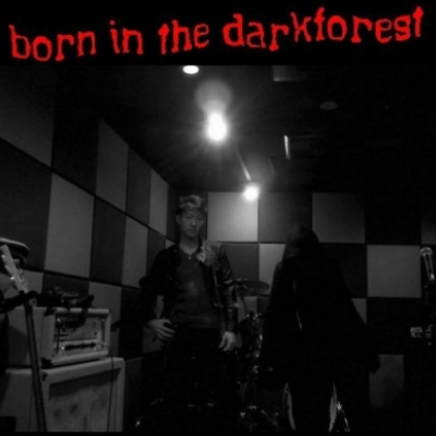 born in the darkforest