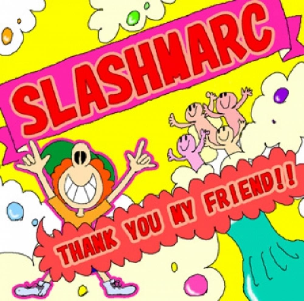 SLASHMARC(New Songs up!!)
