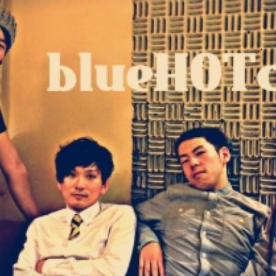 blueHOTcake ( 8/17 2013 より活動休止)