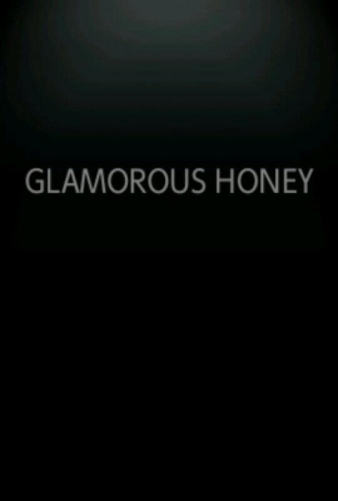 GLAMOROUS HONEY