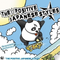THE☆POSITIVE JAPANESE STYLES