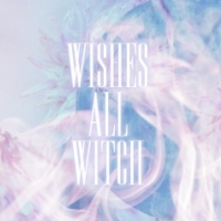 wishes All witch