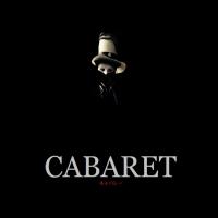 関東拠点のミュージカルバンド CABARET