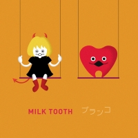 MILK TOOTH