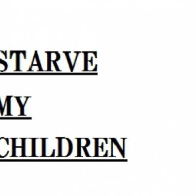 Starve My Children
