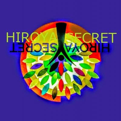 HIROYA SECRET