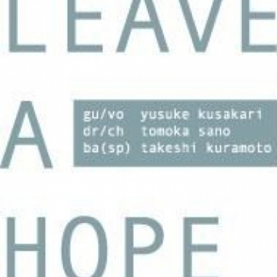 LEAVE A HOPE
