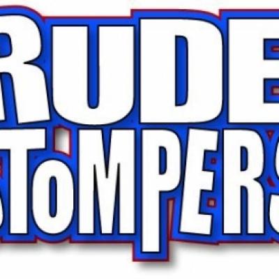 RUDE STOMPERS