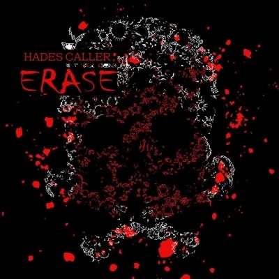 """HADES CALLER 2017年1月8日2ndアルバム""""E R A S E""""発売開始!!"""