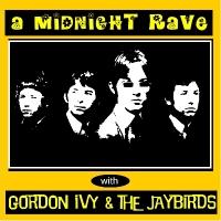 GORDON IVY & THE JAYBIRDS