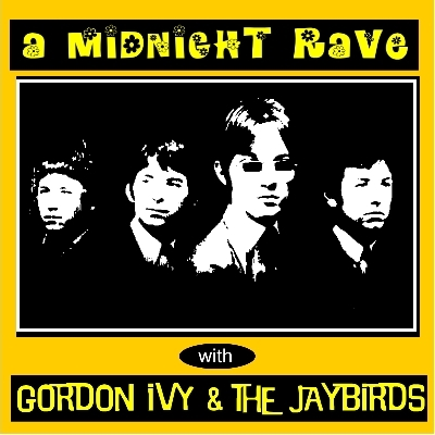 GORDON IVY & THE JAYBIRDS