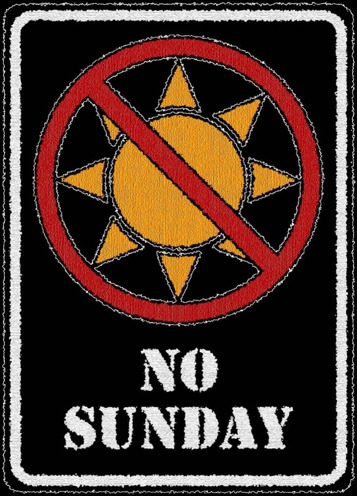 NO SUNDAY
