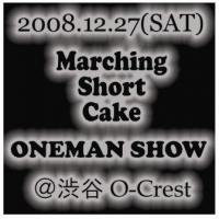 Marching Short Cake