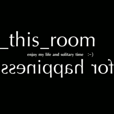 in this room...for happiness