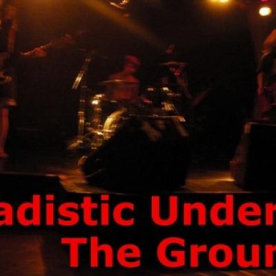 Sadistic Under The Ground