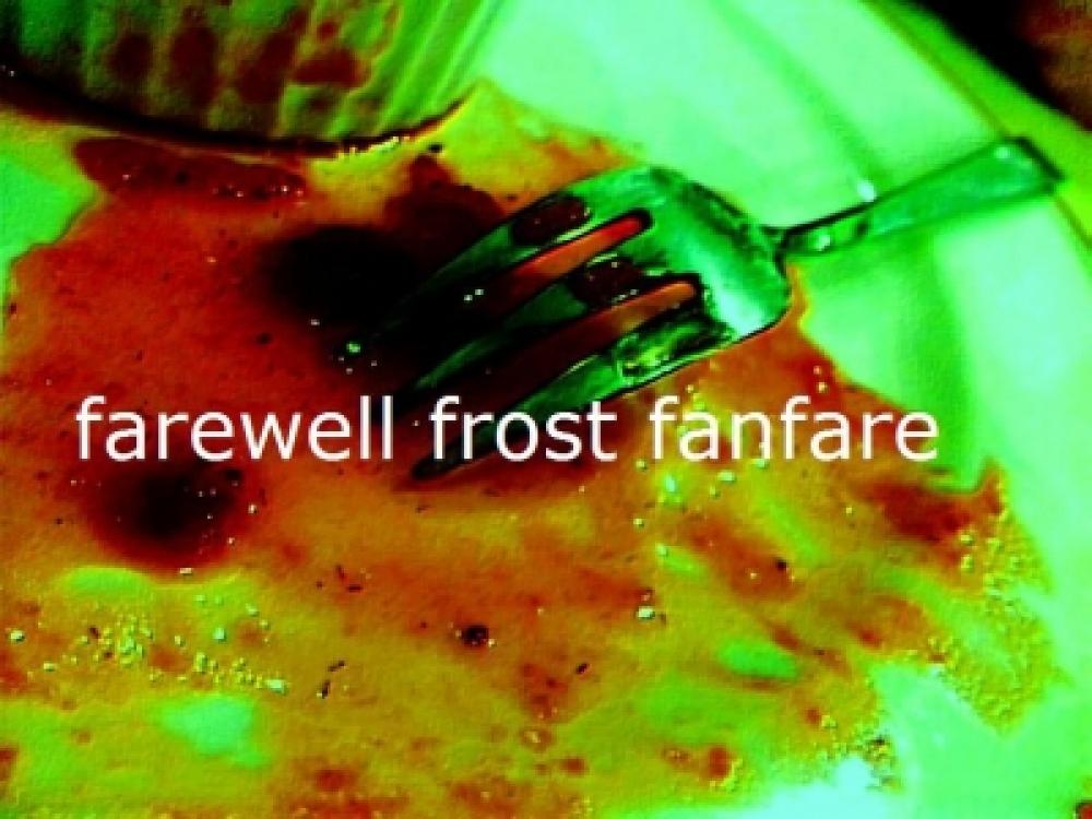 farewell frost fanfare