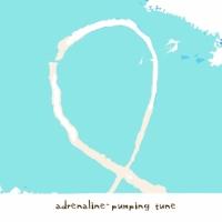 adrenaline pumping tune