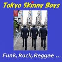 Tokyo Skinny Cats - a.k.a. Tokyo Skinny Boys
