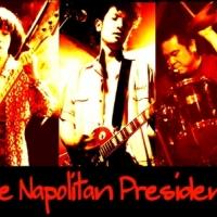 THE NAPOLITAN PRESIDNETS