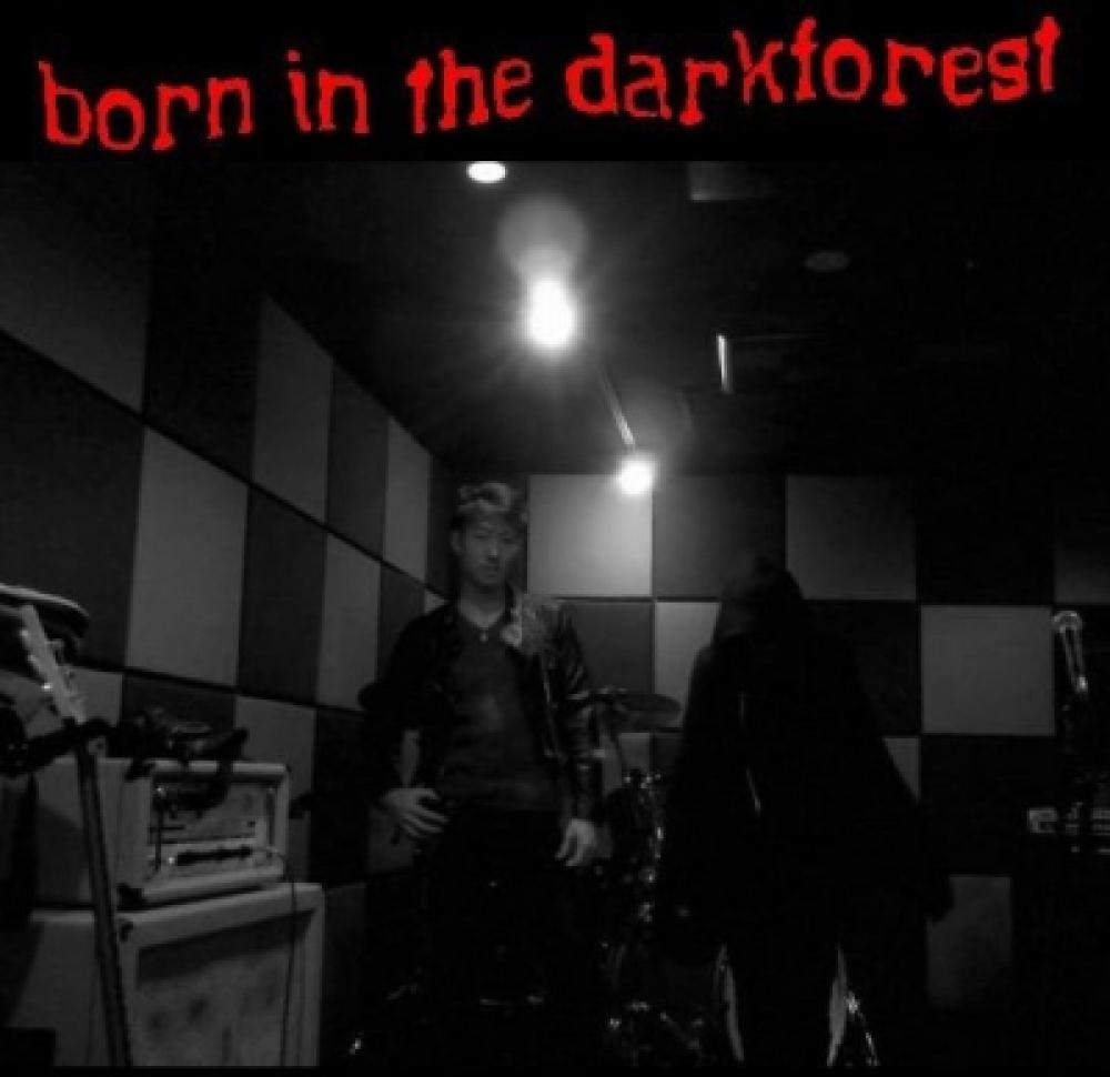 born in the darkforest