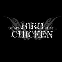 before BIRD after CHICKEN