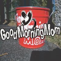 GoodMorningMom