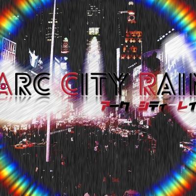 Arc City Rain