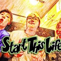 START THIS LIFE