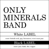 オンリーミネラルバンド