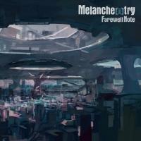 Melanche[n]try