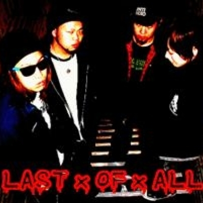 LAST OF ALL