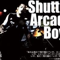 Shutter Arcade Boys