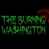 the burning wa$hington