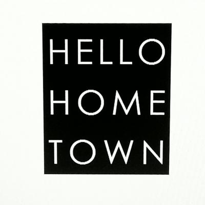 Hello Hometown