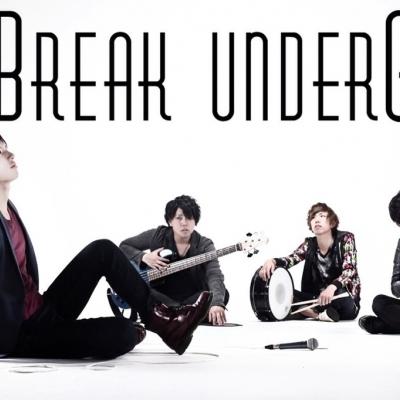 Break underG ~1st mini album 『It's not Life 4 Death』公開中!~