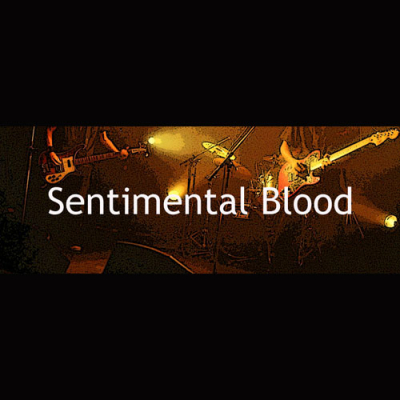 SENTIMENTAL BLOOD