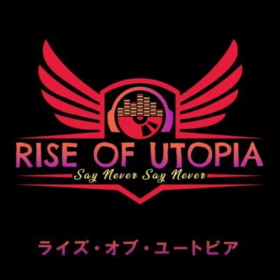 Rise of Utopia