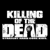 KILLING OF THE DEAD
