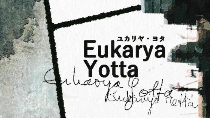 ユカリヤ・ヨタ - Eukarya Yotta