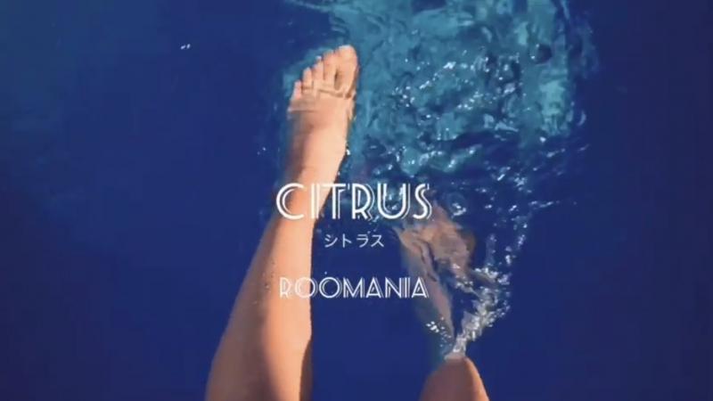 Roomania /『シトラス』